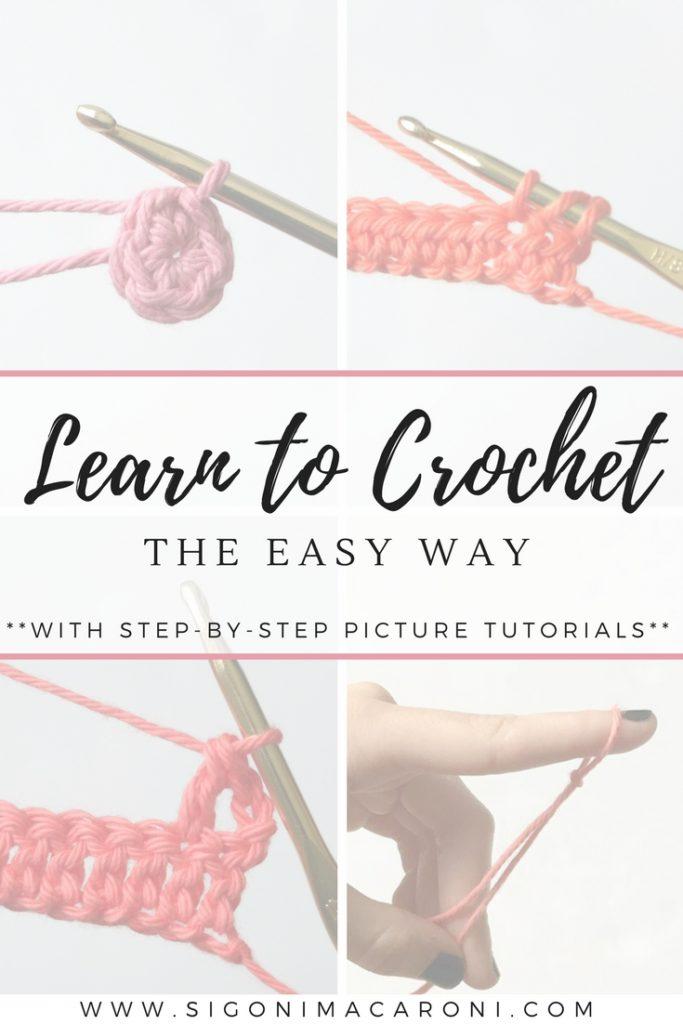 Learn To Crochet The Easy Way Series Sigoni Macaroni