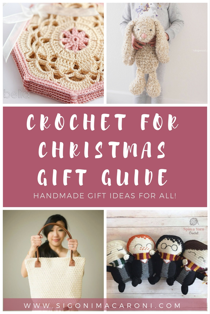 Crochet for Christmas Gift Guide - Sigoni Macaroni