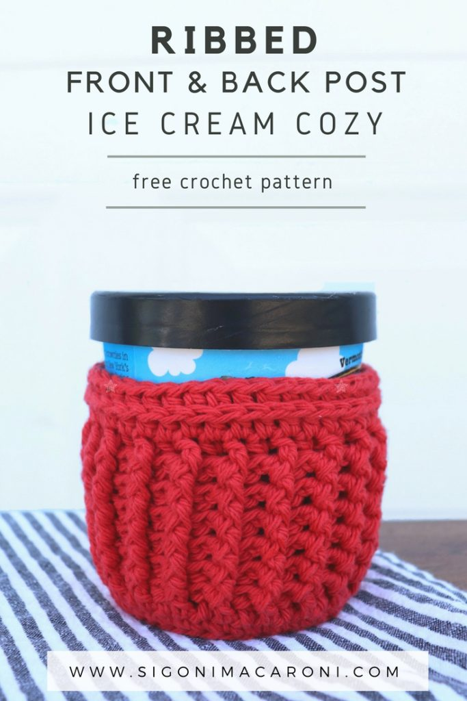 Ribbed Front And Back Post Ice Cream Cozy Crochet Pattern Sigoni