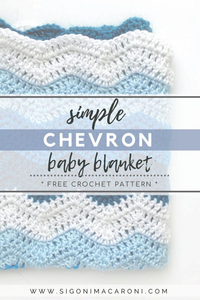 Simple Chevron Baby Blanket Crochet Pattern - Sigoni Macaroni