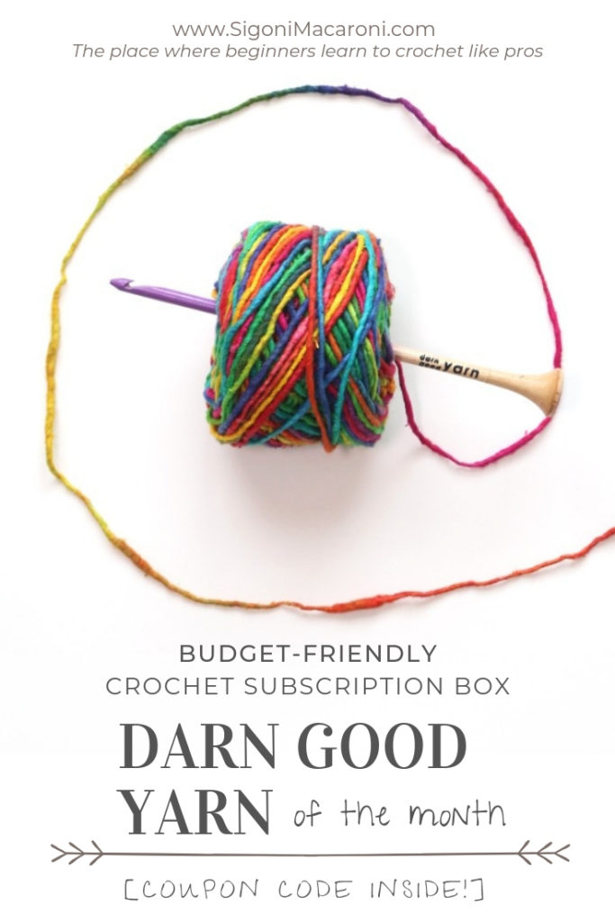 Budget-Friendly Crochet Subscription Box Review: Darn Good