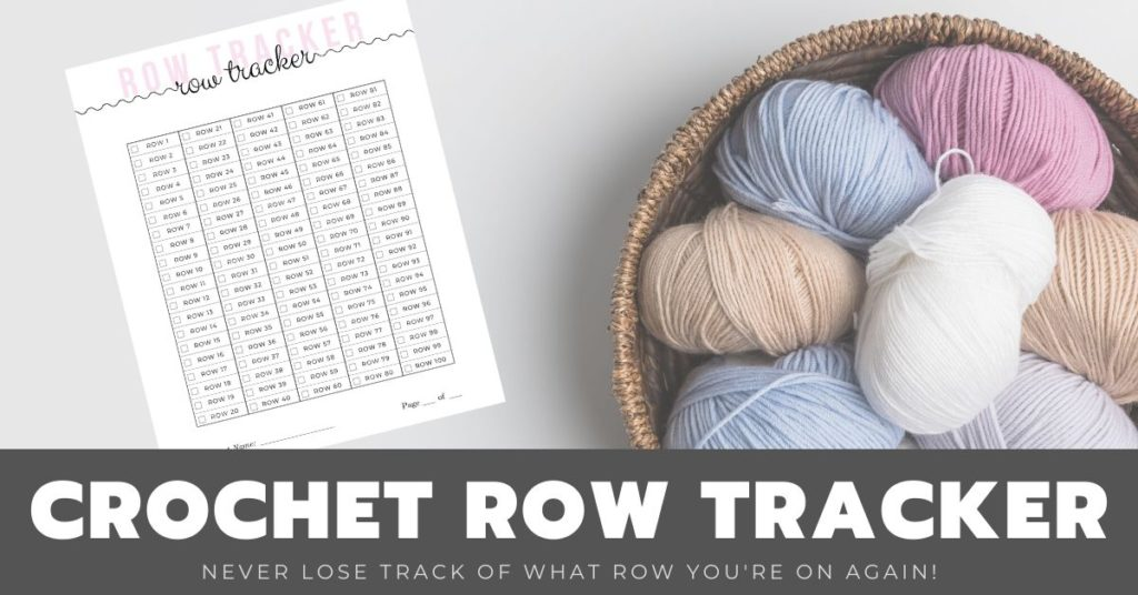 Click here to sign up for my email list and download a crochet row tracker so that you're able to keep track of each row of your project as you go.