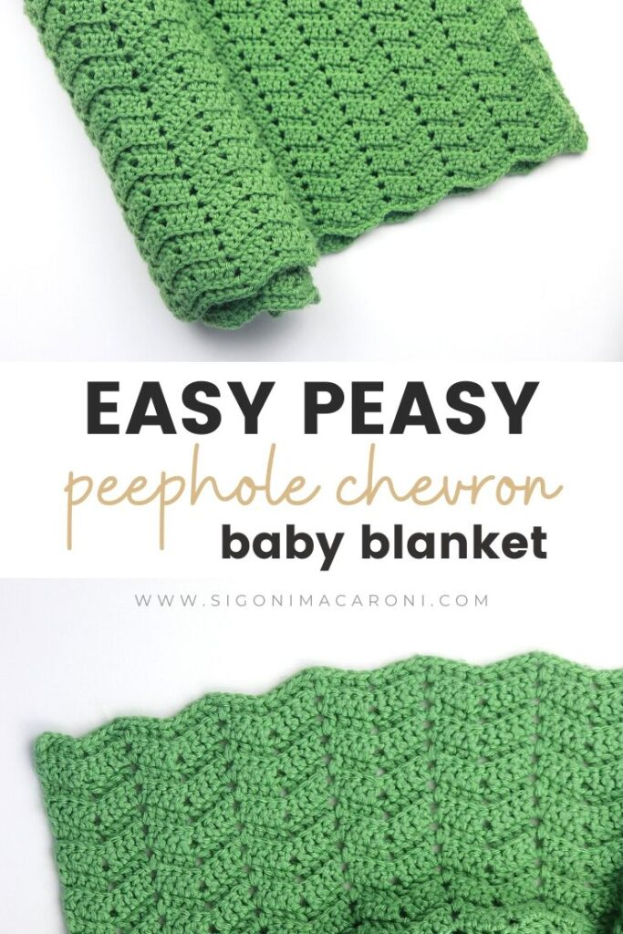 "Pinterest image that reads ""Easy Peasy Peephole Chevron Baby Blanket"" found at SigoniMacaroni.com. Includes two photos of the green baby blanket"