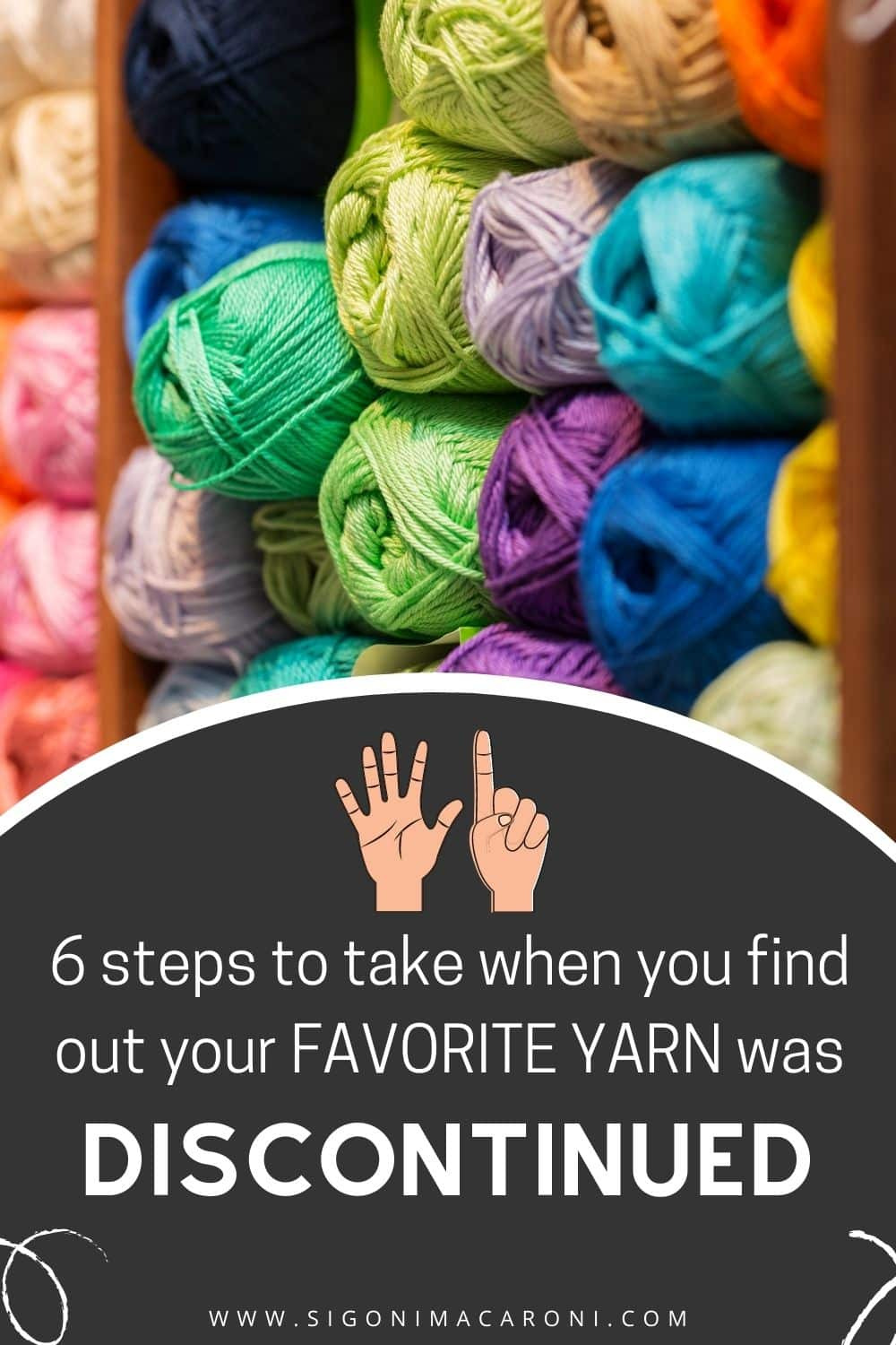 MY FAVORITE YARN WAS DISCONTINUED! Now what? | Where To Find Discontinued Yarn via @sigonimacaronii